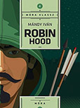 Mándy Iván: Robin Hood  MR-5064