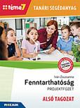 Tanári segédanyag - Fenntarthatóság ALSÓ TAGOZAT